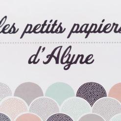 LES PETITS PAPIERS D'ALYNE